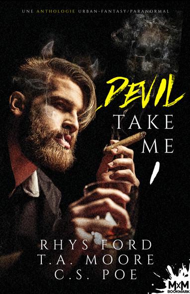 Devil Take me : Anthologie d'urban fantasy, T1