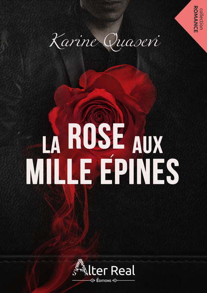 La rose aux mille épines