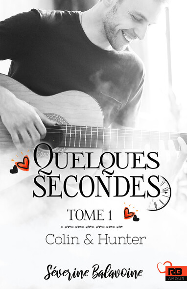 Colin & Hunter : Quelques secondes, T1
