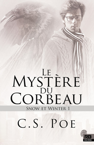 Le mystère du Corbeau : Snow et Winter, T1