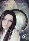 Éveil : Destiny, T1