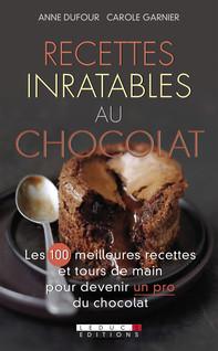 Recettes inratables au chocolat | Garnier, Carole