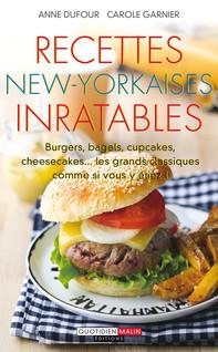 Recettes new-yorkaises inratables | Garnier, Carole