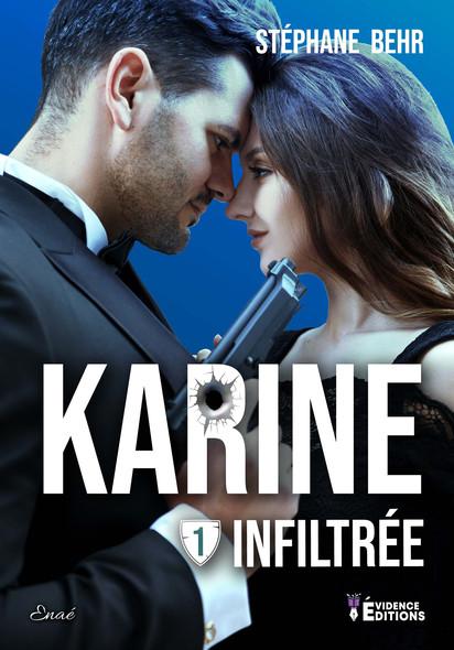 Infiltrée : Karine, T1