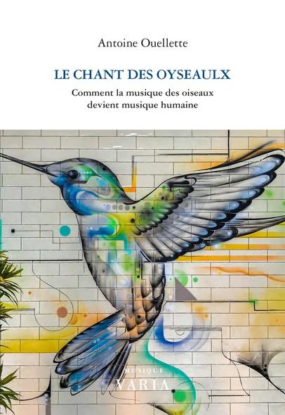 Le chant des oyseaulx : Comment la musique des oiseaux devient musique humaine
