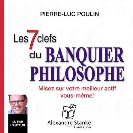 Les 7 clefs du banquier philosophe