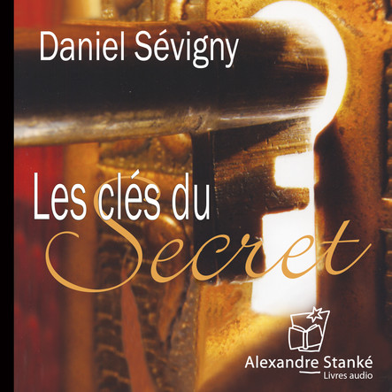 Les clé du secrets