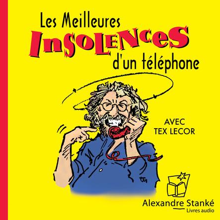 Les meilleurs insolences d'un téléphone, vol.1