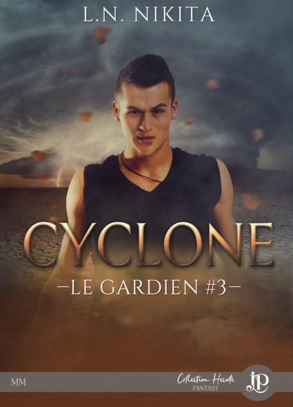Cyclone : Le gardien #3