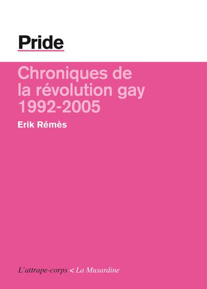 Pride - La révolution gay (1992-2005)