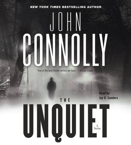 The Unquiet : A Thriller