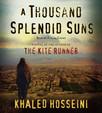 A Thousand Splendid Suns : A Novel