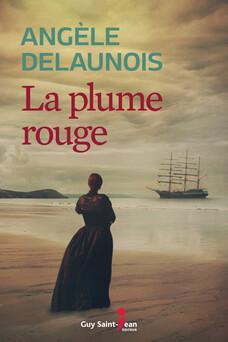La plume rouge | Angèle Delaunois