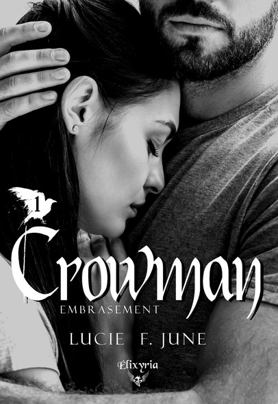 Crowman : 1 - Embrasement