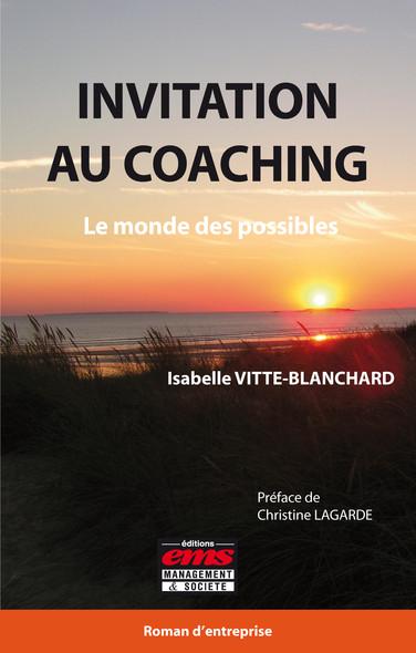 Invitation au coaching : Le monde des possibles