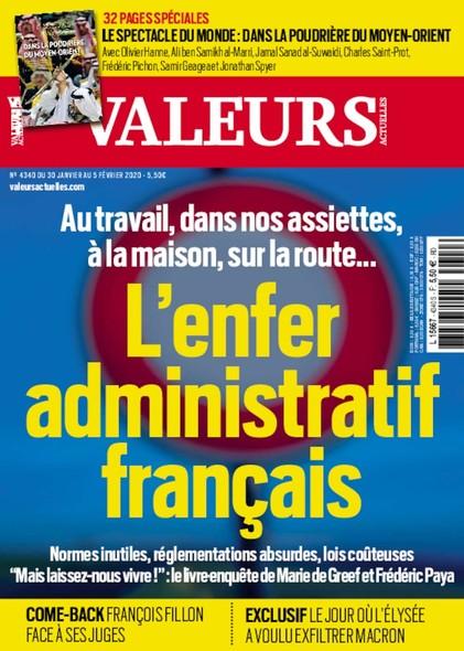 Valeurs Actuelles - Janvier 2020 - L'enfer administratif français