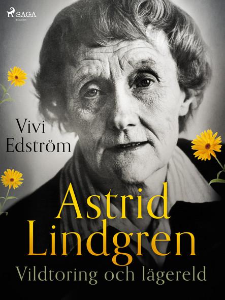 Astrid Lindgren: Vildtoring och lägereld