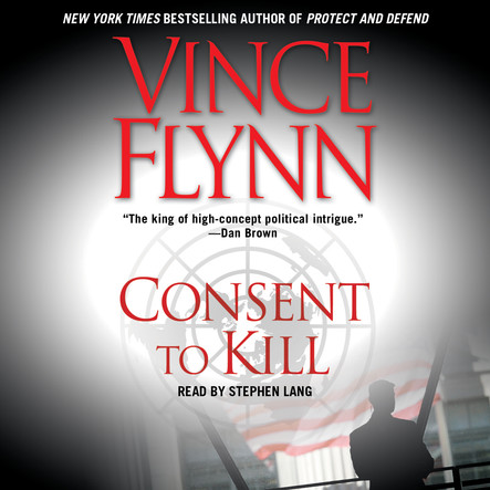 Consent to Kill : A Thriller