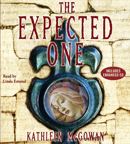 The Expected One : A Novel