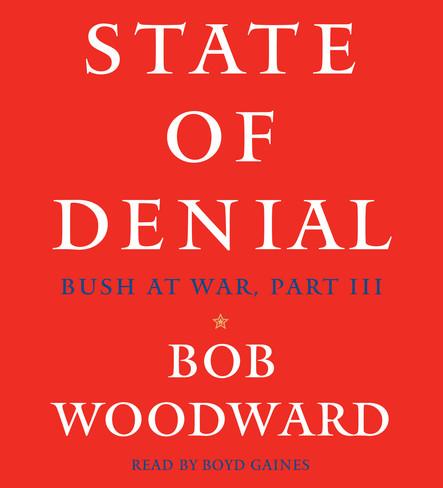 State of Denial : Bush at War, Part III