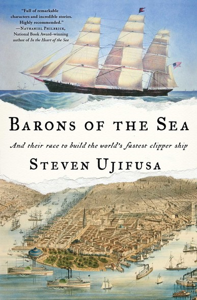 Barons of the Sea : And Their Race to Build the World's Fastest Clipper Ship