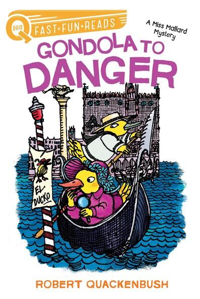 Gondola to Danger : A Miss Mallard Mystery