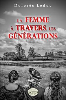 La femme à travers les générations | Dolorès Leduc