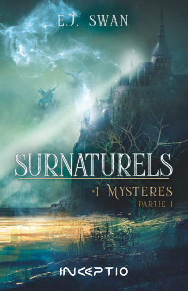 Surnaturels : #1Mystères Partie 1