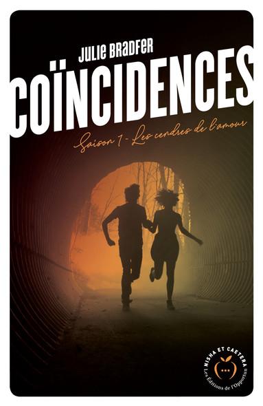 Coïncidences - Saison 1 Les cendres de l'amour