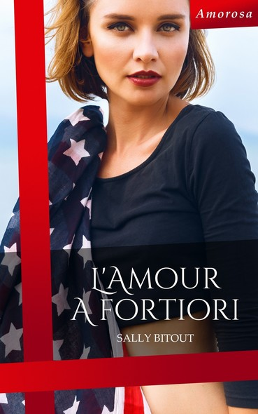 L'amour a fortiori