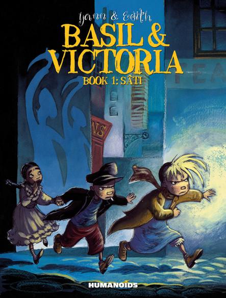 Basil & Victoria Book 1 : Sâti