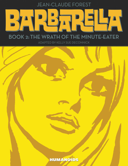 Barbarella Book 2 : The Wrath of the Minute-Eater