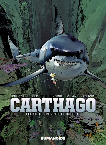 Carthago Book 3 : The Monster of Djibouti
