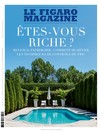 Figaro Magazine : Êtes-vous riches ?