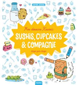 Mes dessins Kawaii : Sushis, cupcakes et compagnie | Mayumi Jezewski