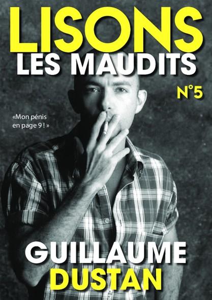 Lisons Les Maudits N°005 - Guillaume Dustan