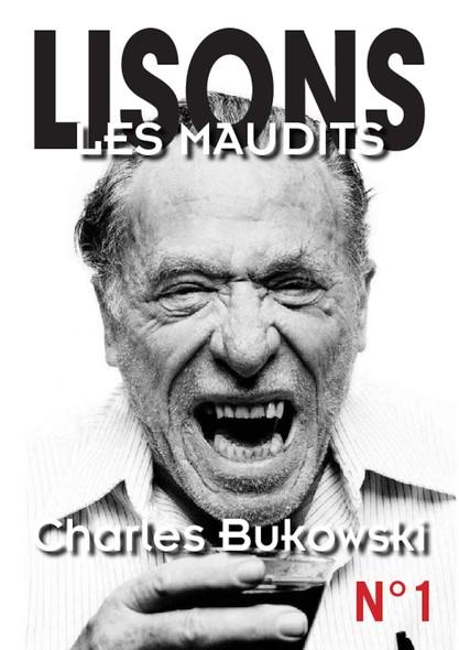 Lisons Les Maudits N°001 - Charles Bukowski