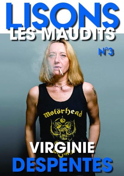 Lisons Les Maudits N°003 - Virginie Despentes