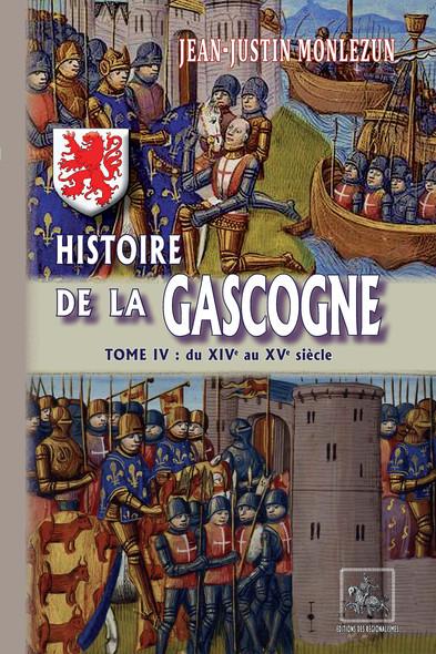 Histoire de la Gascogne (Tome 4 : du XIVe au XVe siècle)