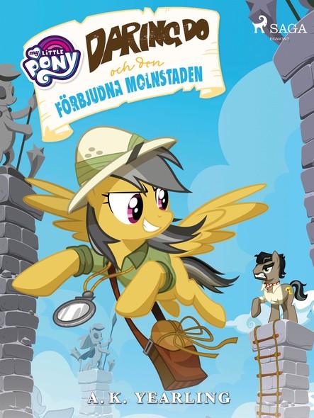 My Little Pony - Daring Do och den förbjudna molnstaden