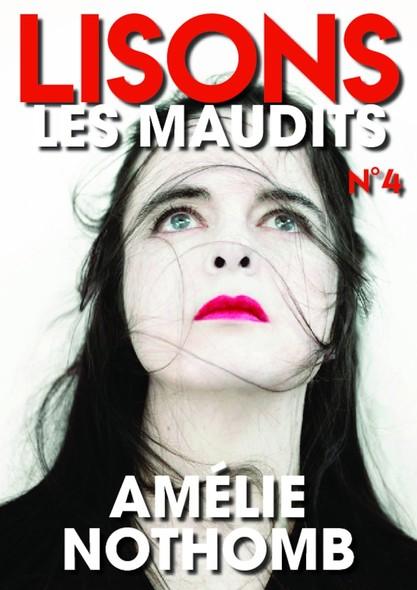 Lisons Les Maudits N°004 - Amélie Nothomb