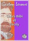 Chéri-Bibi et Cécily : Premières aventures de Chéri-Bibi II