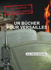 Un bûcher pour Versailles : Les enquêtes d'Augustin DUROCH