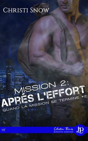 Mission 2 : Après l'effort : Quand la mission se termine #2