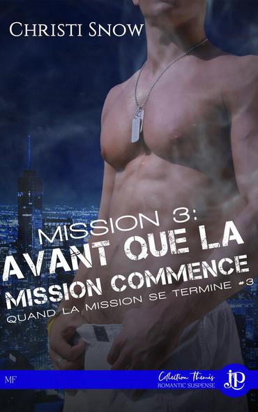 Mission 3 : Avant que la mission commence : Quand la mission se termine #3