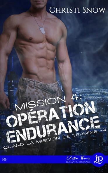 Mission 4 : Opération endurance : Quand la mission se termine #4