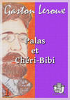 Palas et Chéri-Bibi : Nouvelles aventures de Chéri-Bibi I