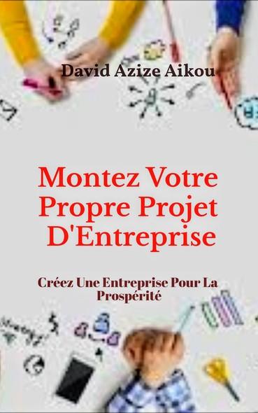 Montez Votre Propre Projet D'Entreprise