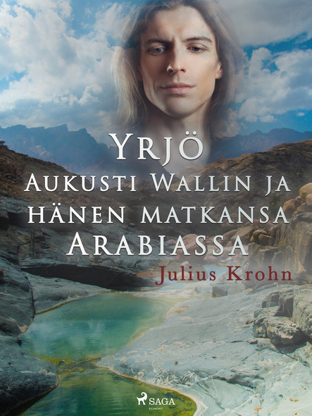 Yrjö Aukusti Wallin ja hänen matkansa Arabiassa