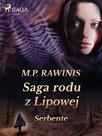 Saga rodu z Lipowej 36: Serbente